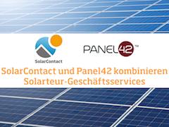 SolarContact und Panel42 kombinieren Solarteur-Geschäftsservices